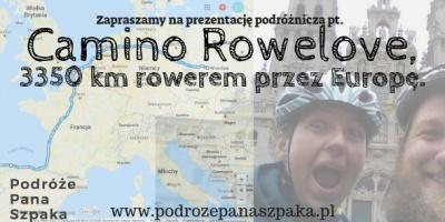 """Piotr Czyszpak i Angelika Latosek podrozepanaszpaka.pl """"Camino Rowelove, 3350 km rowerem przez Europę."""""""